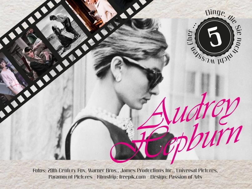 5 Dinge die Sie noch nicht wussten Audrey Hepburn