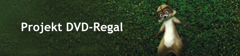 Projekt DVD Regal Over the Hedge