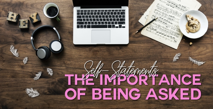 Self-Statements: The Importance Of Being Asked