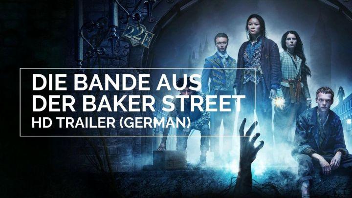 Trailer: Die Bande aus der BakerStreet