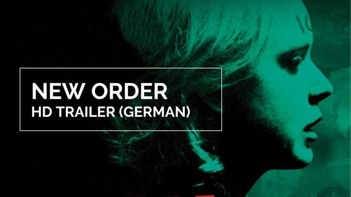 Trailer: New Order – Die neueWeltordnung