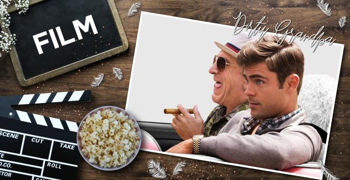 Filmrezension: Dirty Grandpa