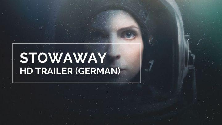 Trailer: Stowaway